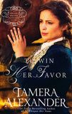 To Win Her Favor #2 By: Tamera Alexander