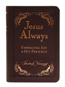 Jesus Always Small Deluxe: Embracing Joy in His Presence Imitation Leather - Sarah Young