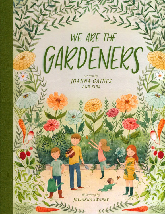 We Are the Gardeners - Joanna Gaines