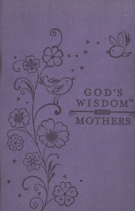 God's Wisdom for Mothers - Jack Countryman