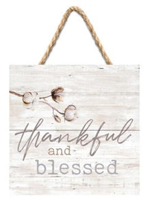 Thankful and Blessed Hanging Sign