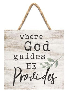 Where God Guides He Provides Hanging Jute