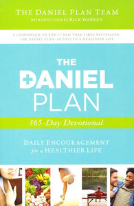 The Daniel Plan 365-Day Devotional: Daily Encouragement for a Healthier Life Paperback
