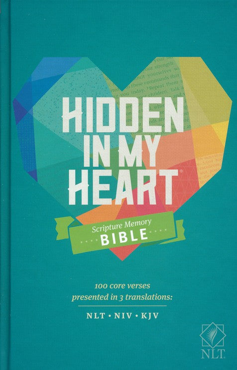 NLT Hidden in My Heart Scripture Memory Bible