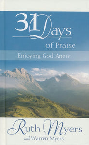 31 Days Of Praise - Ruth Myers, Warren Myers