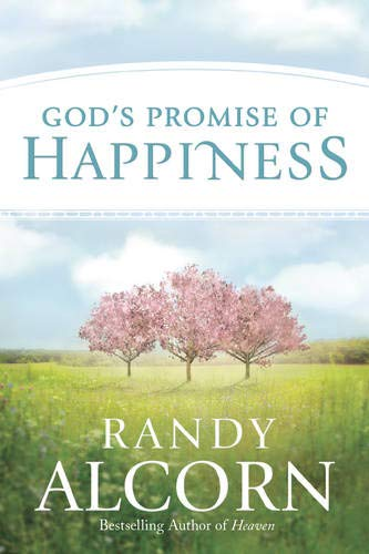 God's Promise of Happiness Paperback by Randy Alcorn