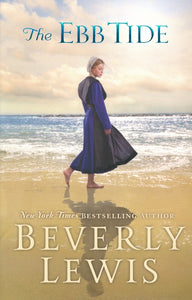 The Ebb Tide By: Beverly Lewis