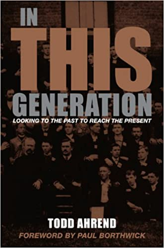 In This Generation: Looking to the Past to Reach the Present Paperback – Todd Ahrend