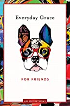 Everyday Grace for Friends: 60 Devotions Hardcover –  Ellie Claire