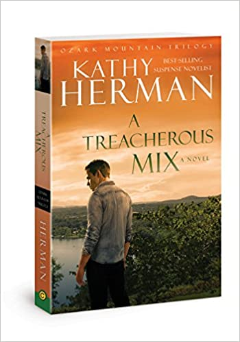 A Treacherous Mix: A Novel (Ozark Mountain Trilogy)