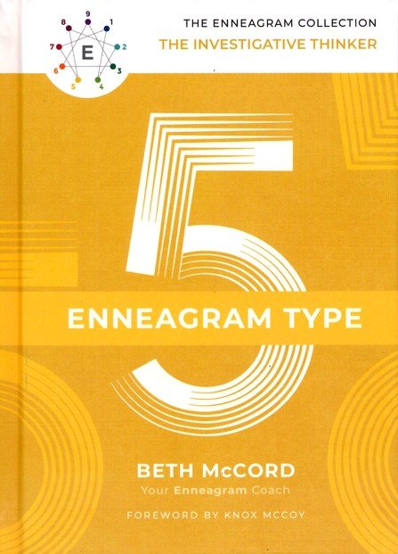 The Enneagram Type 5: The Investigative Thinker - Beth McCord