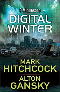 Digital Winter by Mark hitchcock & Alton Gansky