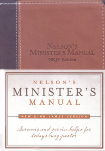 Nelson's Minister's Manual NKJV Edition