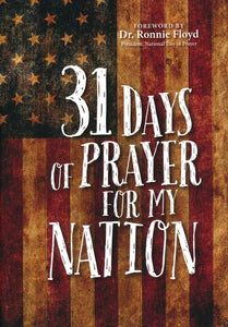 31 Days of Prayer for My Nation By: Great Commandment Network