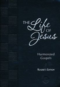The Life of Jesus, Harmonized Gospels (Reader's Edition), Imitation Leather, Black - Brian Simmons