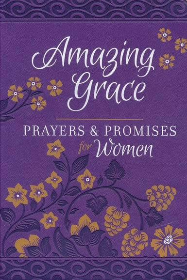 Amazing Grace - Prayers & Promises for Women, imitation leather
