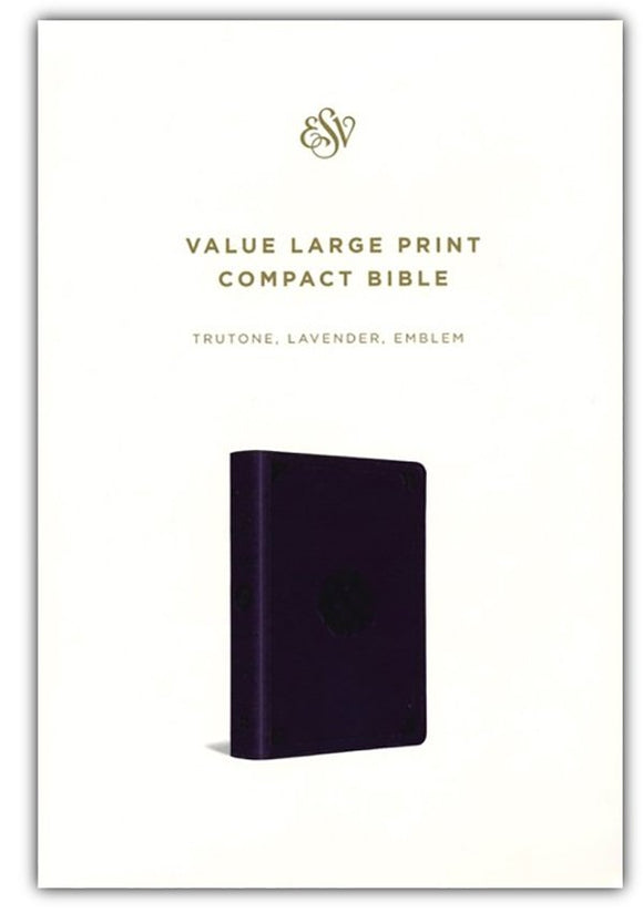 ESV Value Large Print Compact Bible, TruTone Imitation Leather, Lavender with Emblem Design