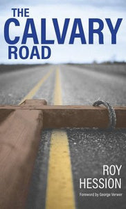 Calvary Road - Roy Hession
