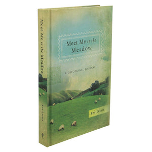 Meet me in the Meadow Devotional Journal Hardcover – Roy Lessin