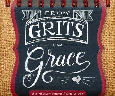 DaySpring - from Grits to Grace - Perpetual Calendar