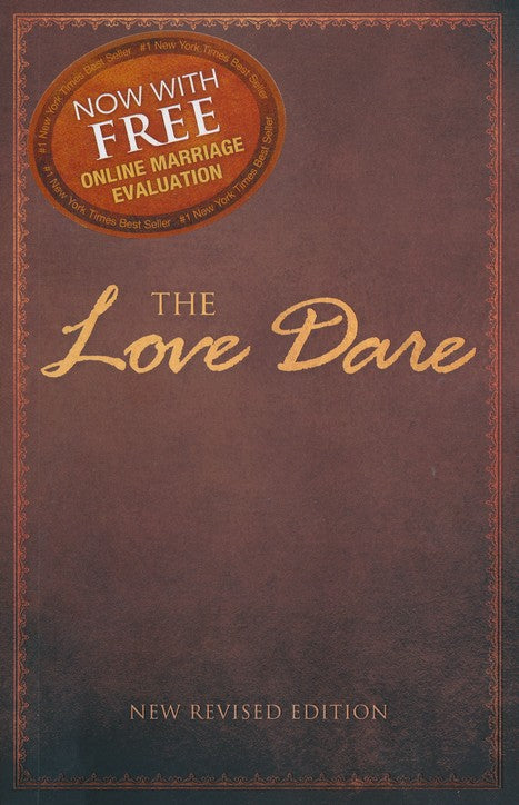 The Love Dare - Stephen Kendrick, Alex Kendrick