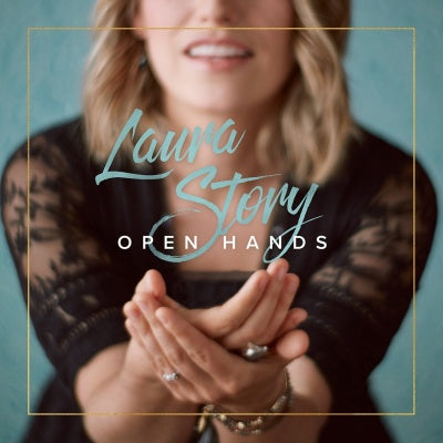 Open Hands CD - Laura Story