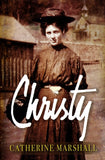 Christy: 50th Anniversary Edition, Hardcover By: Catherine Marshall