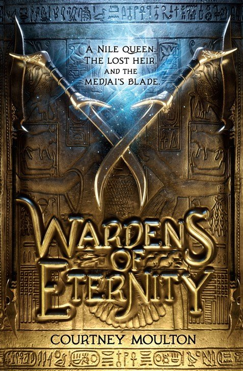 Wardens of Eternity By: Courtney Allison Moulton