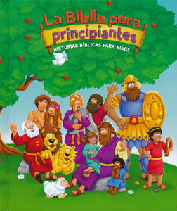 La Biblia para principiantes: Historias bíblicas para niños (The Beginner's Bible) (Spanish Edition) - Hardcover – Illustrated