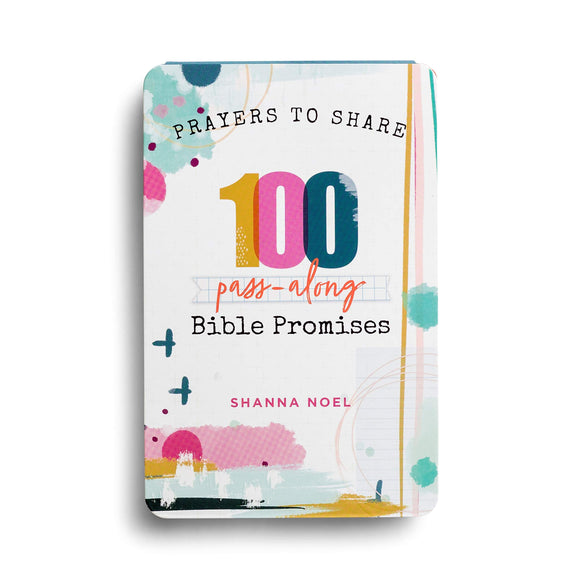 Prayers to Share: 100 Pass-Along Bible Promises  –  Shanna Noel