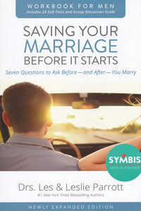 Saving Your Marriage Before It Starts Workbook for Men, Revised - Dr. Les Parrott, Dr. Leslie Parrott