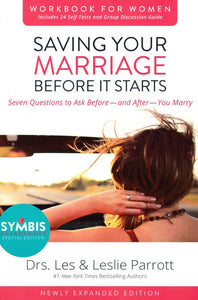 Saving Your Marriage Before It Starts - Workbook For Women - Drs. Les & Leslie Parrott