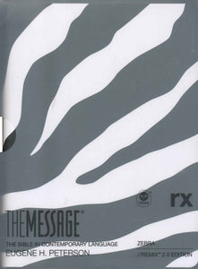 The Message // REMIX 2.0--soft leather-look, zebra print By: Eugene H. Peterson