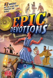 Epic Devotions: 52 Weeks in the Story that Changed the World (One Big Story) Hardcover