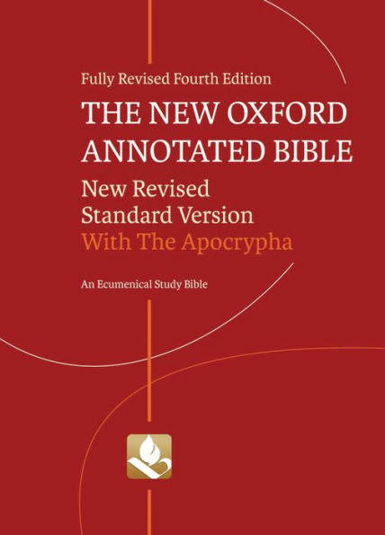 The New Oxford Annotated Bible with Apocrypha: New Revised Standard Version 4th Edition