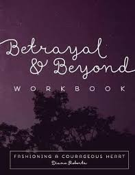 Betrayal & Beyond Workbook - Diane Roberts