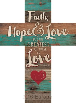 Faith Hope & Love Cross