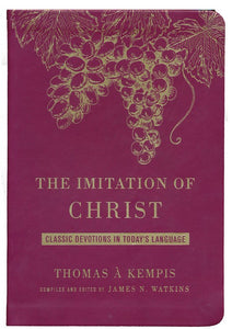 The Imitation of Christ Deluxe Edition - Thomas A Kempis