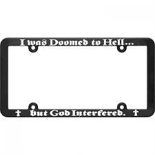 I was Doomed to Hell License Plate Holder
