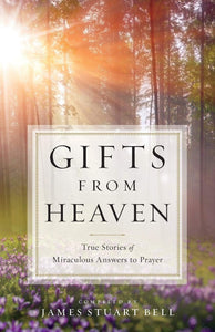 Gifts From Heaven - James Stuart Bell