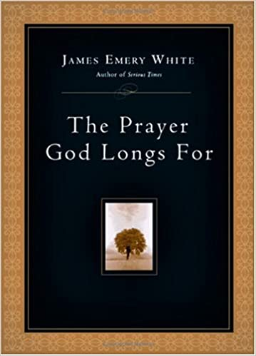 The Prayer God Longs For Hardcover – James Emery White