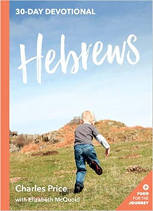 Hebrews Paperback – by Charles Price with Elizabeth McQuoid
