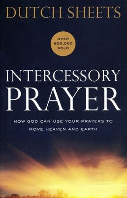 Intercessory Prayer, repackaged edition - Dutch Sheets