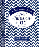 5 Minutes with Jesus: A Fresh Infusion of Joy - Sheila Walsh, Sherri Gragg