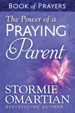 The Power of a Praying® Parent Book of Prayers - Stormie Omartian