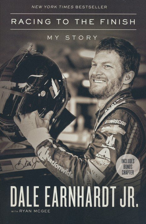 Racing to the Finish - Dale Earnhardt Jr., Ryan McGee