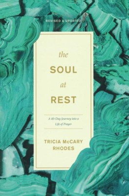 The Soul At Rest: A Forty-Day Journey into a Life of Prayer - Slightly Imperfect - Tricia McCary Rhodes