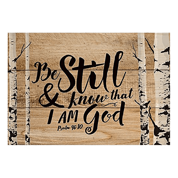 Be Still & Know that I Am God Mini Plaque