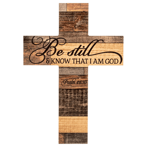 Be Still & Know That I am God Wood Cross