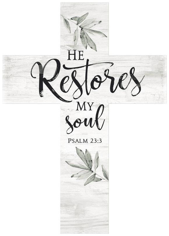 He Restores My Soul Wood Cross